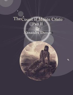 The Count of Monte Cristo: Part II Cover Image