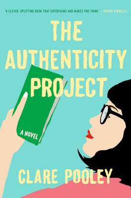 The Authenticity Project Clare Pooley, Pamela Dorman Books, $26,