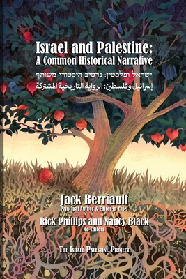 Israel and Palestine: A Common Historical Narrative Cover Image