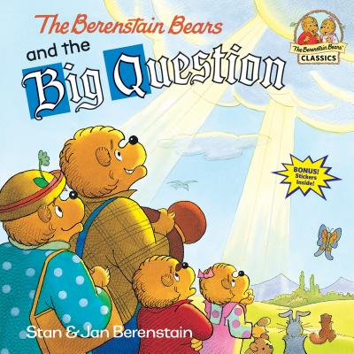 The Berenstain Bears and the Big Question (First Time Books(R)) Cover Image
