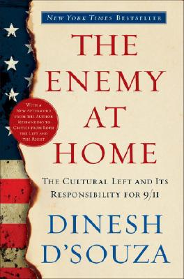 The Enemy at Home: The Cultural Left and Its Responsibility for 9/11 Cover Image