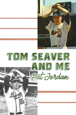 Tom Seaver and Me Cover Image