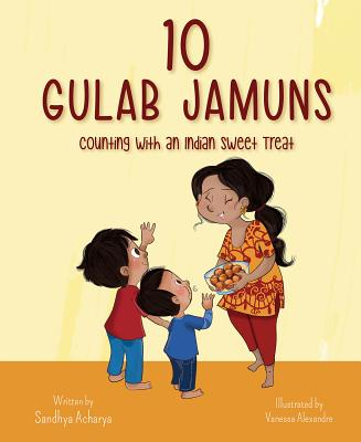10 Gulab Jamuns: Counting with an Indian Sweet Treat Cover Image