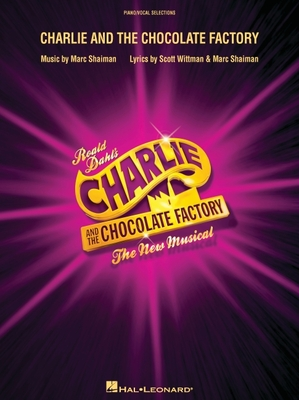 Charlie and the Chocolate Factory: The New Musical (London Edition) Cover Image