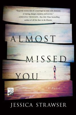Almost Missed You: A Novel Cover Image