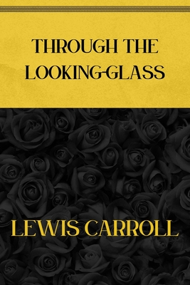 Through the Looking-Glass: Deluxe Edition Cover Image