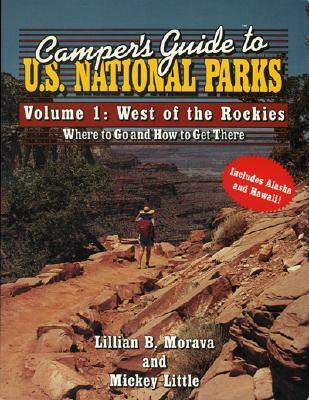 Camper's Guide to U.S. National Parks: West of the Rockies Cover Image