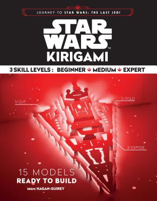 Star Wars Kirigami: (Star Wars Book, Origami Book, Book about Movies) Cover Image
