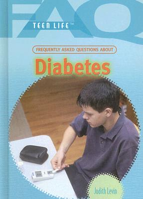 Diabetes (FAQ: Teen Life) Cover Image