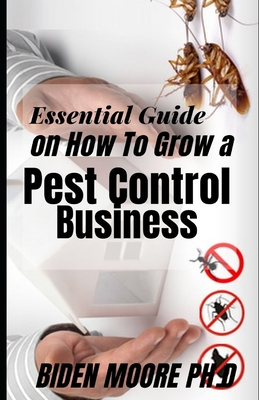Essential Guide on How To Grow a Pest Control Business Cover Image