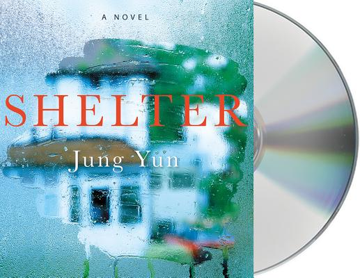 Shelter: A Novel Cover Image