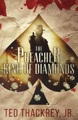The Preacher: King of Diamonds: A Preacher Thriller Cover Image