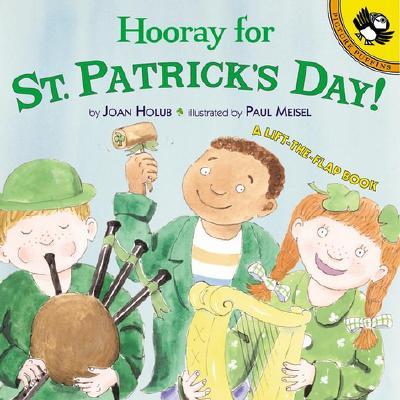 Hooray for St. Patrick's Day!Joan Holub, Paul Meisel