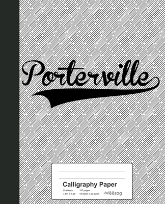 Calligraphy Paper: PORTERVILLE Notebook Cover Image
