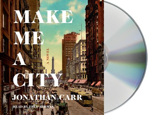 Make Me a City: A Novel Cover Image