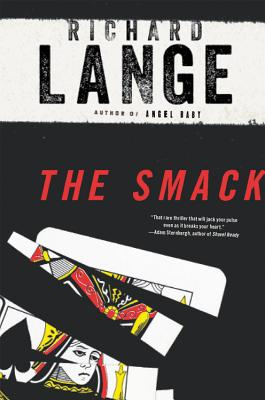The Smack: A Novel Cover Image