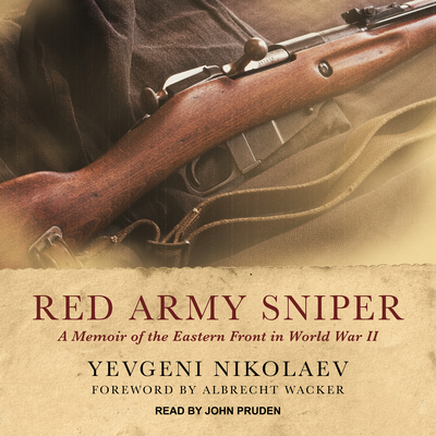Red Army Sniper: A Memoir of the Eastern Front in World War II Cover Image