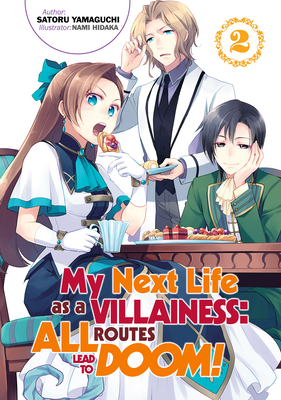 My Next Life as a Villainess: All Routes Lead to Doom! Volume 2 Cover Image