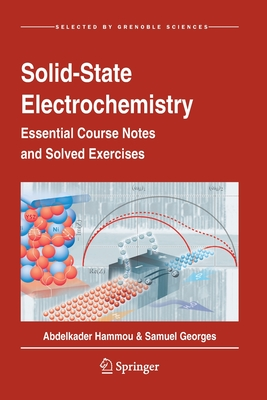 Solid-State Electrochemistry: Essential Course Notes and Solved Exercises Cover Image