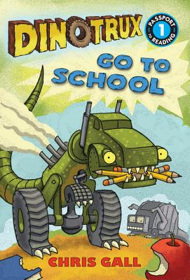 Dinotrux Go to School (Passport to Reading Level 1) Cover Image