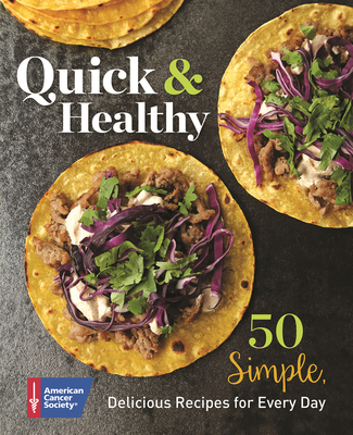 Quick & Healthy: 50 Simple Delicious Recipes for Every Day Cover Image