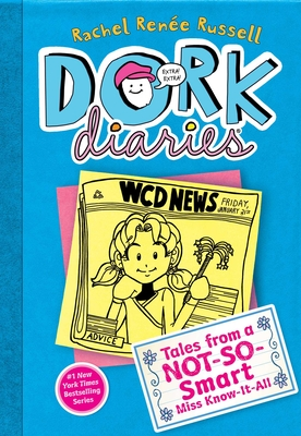 Tales from a Not-So Smart Miss Know-It-All (Dork Diaries #5) Cover Image