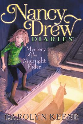 Cover for Mystery of the Midnight Rider (Nancy Drew Diaries #3)