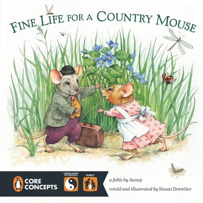 Cover for Fine Life for a Country Mouse (Penguin Core Concepts)