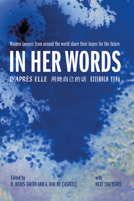 In Her Words: Women Lawyers from Around the World Share Their Hopes for the Future Cover Image