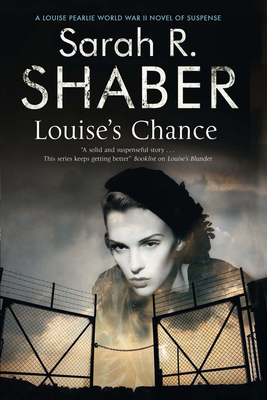 Louise's Chance: A 1940s Spy Thriller Set in Wartime Washington (Louise Pearlie Mystery #5) Cover Image