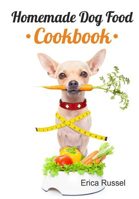 Homemade Dog Food Cookbook Cover Image