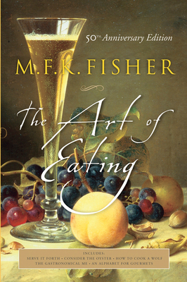 The Art of Eating: 50th Anniversary Edition Cover Image