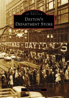 Dayton's Department Store (Images of America (Arcadia Publishing)) Cover Image