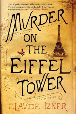 Murder on the Eiffel Tower: A Victor Legris Mystery (Victor Legris Mysteries #1) Cover Image