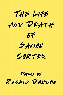 The Life and Death of Savion Cortez Cover Image