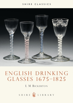 English Drinking Glasses 1675-1825 Cover Image