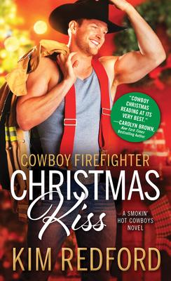 Cowboy Firefighter Christmas Kiss (Smokin' Hot Cowboys #5) Cover Image
