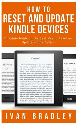 How to Reset and Update Kindle Devices: Complete Guide on the Best Way to Reset and Update Kindle Device Cover Image