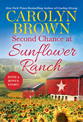 Second Chance at Sunflower Ranch: Includes a Bonus Novella (The Ryan Family #1) Cover Image