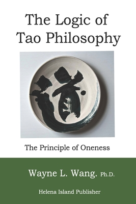 The Logic of Tao Philosophy (Searching for Tao #2) Cover Image