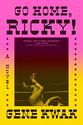 Go Home, Ricky!: A Novel Cover Image