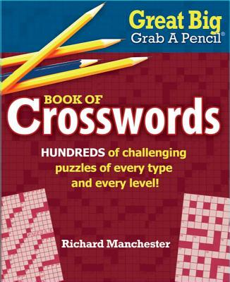 Great Big Grab a Pencil Book of Crosswords Cover Image