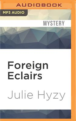Foreign Eclairs (White House Chef Mystery #9) Cover Image