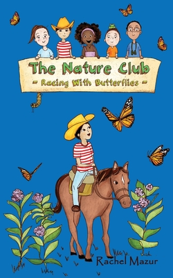 Racing with Butterflies (Nature Club #2) Cover Image