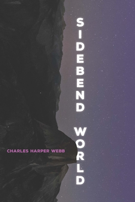 Sidebend World (Pitt Poetry Series) Cover Image