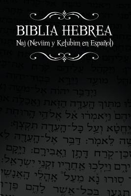 Biblia Hebrea: Naj (Neviim y Ketubim En Espanol) Volumen II Cover Image