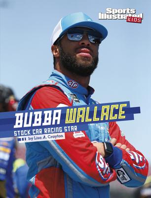 Bubba Wallace: Stock Car Racing Star Cover Image