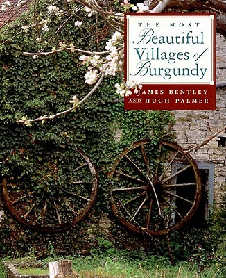 The Most Beautiful Villages of Burgundy Cover Image