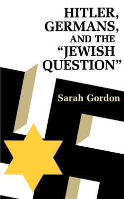 Cover for Hitler, Germans, and the Jewish Question