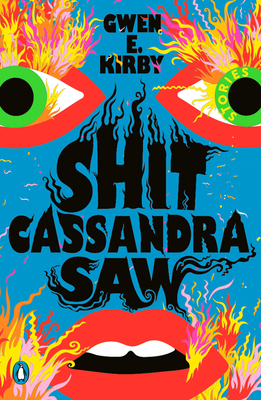 Shit Cassandra Saw: Stories Cover Image